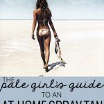 Spray Tan Tips For Pale Skin: The Pale Girl's Guide to an At-Home Spray Tan