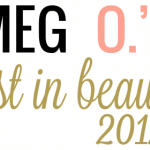 Meg O.'s Best in Beauty 2012 – Face