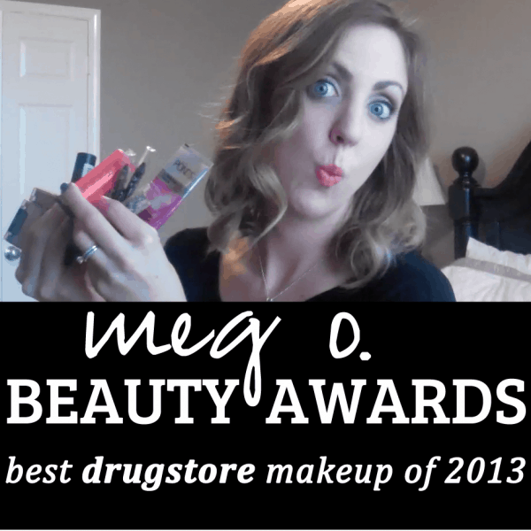 Meg O. Beauty Awards: Best Drugstore Makeup of 2013!