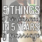 5 Things I've Learned in 5 Years of Marriage