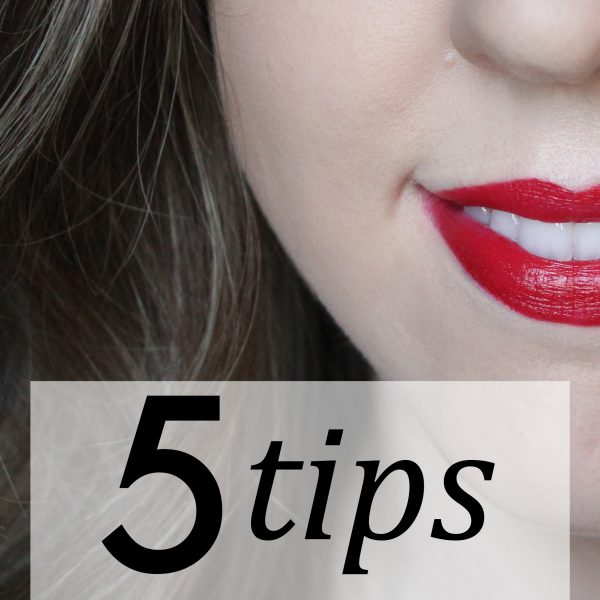 5 Tips for Bold Lips + The Importance of White Teeth!