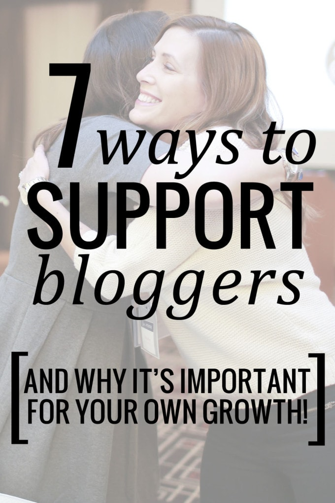 7 Ways to Support Bloggers | and why it is important for your own growth! Community is key in blogging