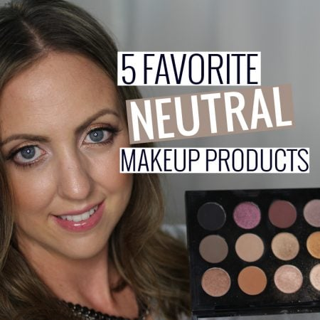 Favorite Neutral Makeup