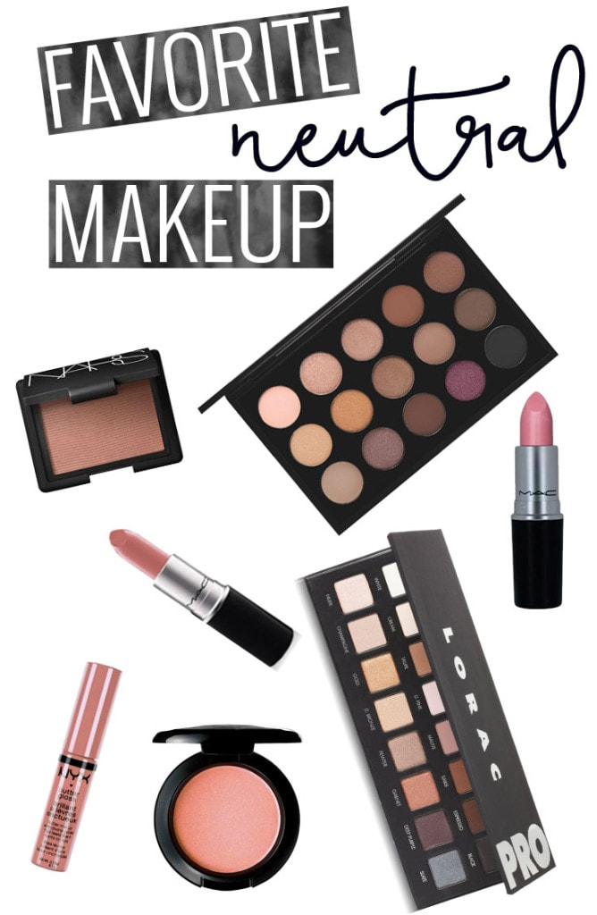 Favorite Neutral Makeup - must haves for any collection!