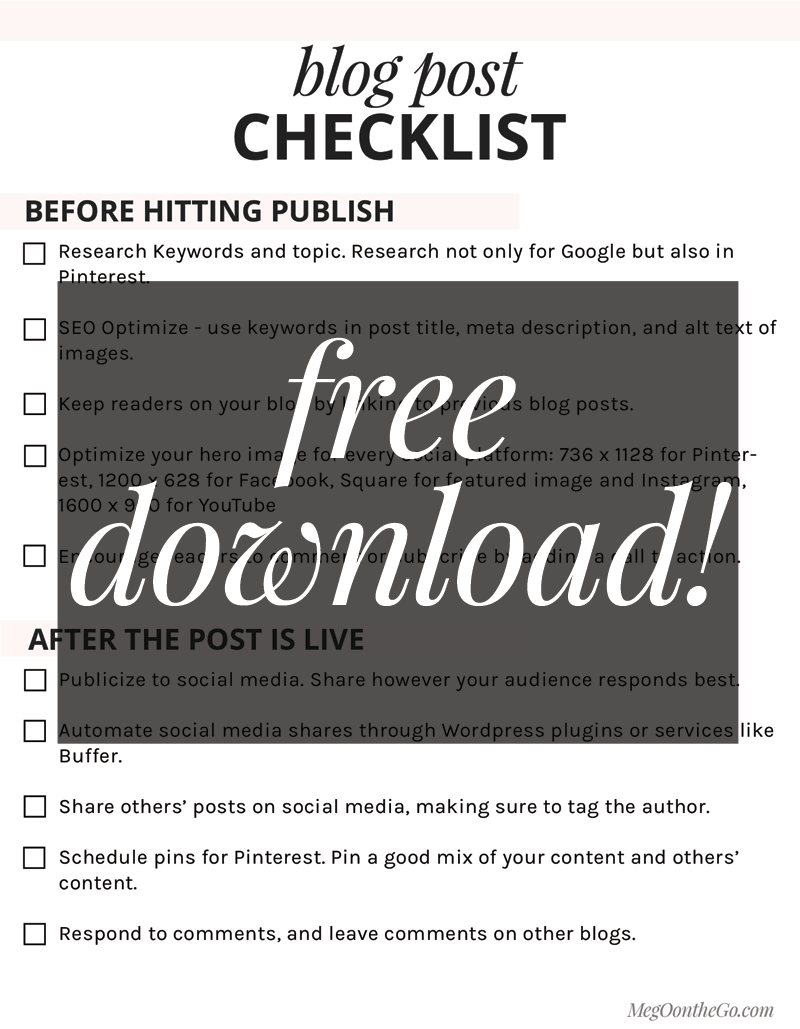 Blog Post Checklist - a FREE download! This will help you with your workflow, every time you publish a post!