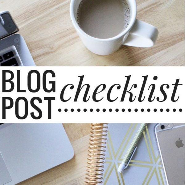 My Blog Post Checklist (Plus Free Printable!)