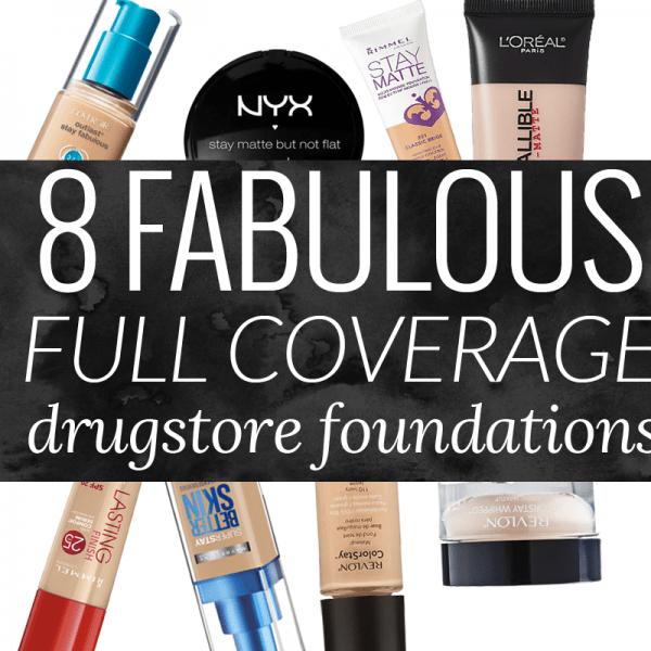 8 Fabulous Full Coverage Drugstore Foundations – The Best Drugstore Foundation