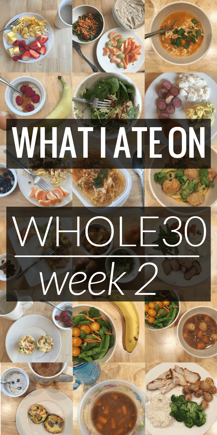What I ate on Whole30 Week 2 - every meal I ate during the second week of my Whole30!