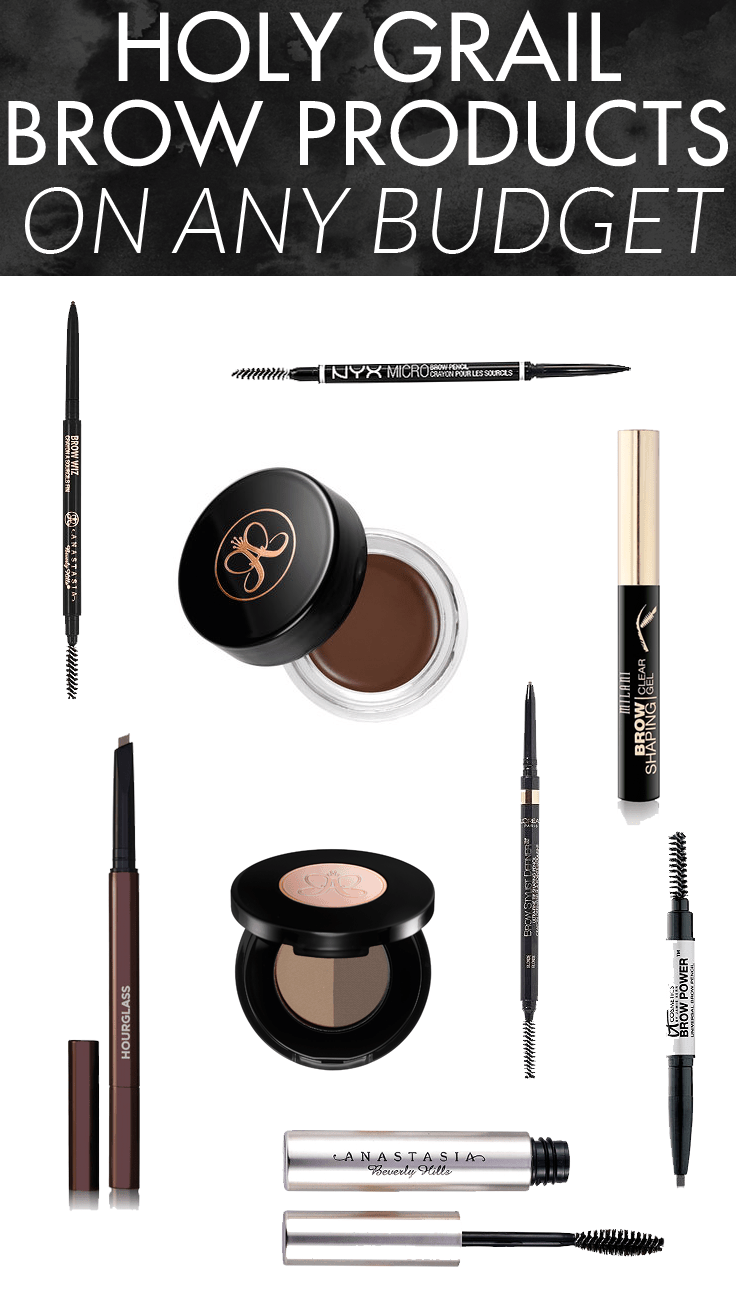 Holy Grail Eyebrow Products on Any Budget - amazing drugstore and high end picks!