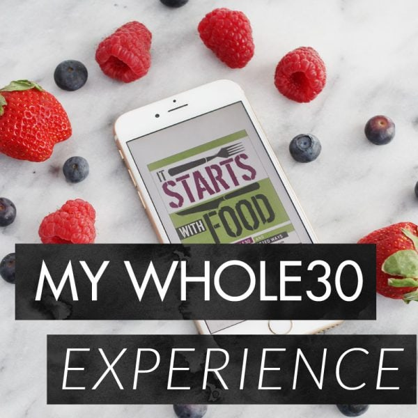 My Whole 30 Results & Experience