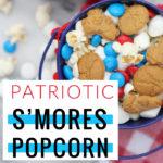 Patriotic S'mores Popcorn