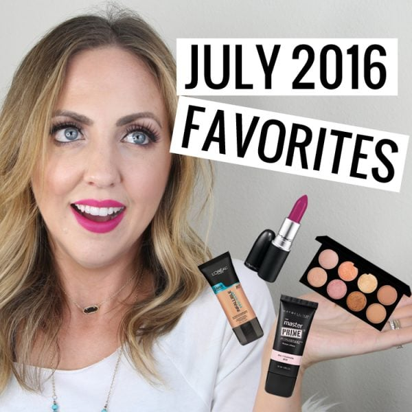 July 2016 Beauty Favorites