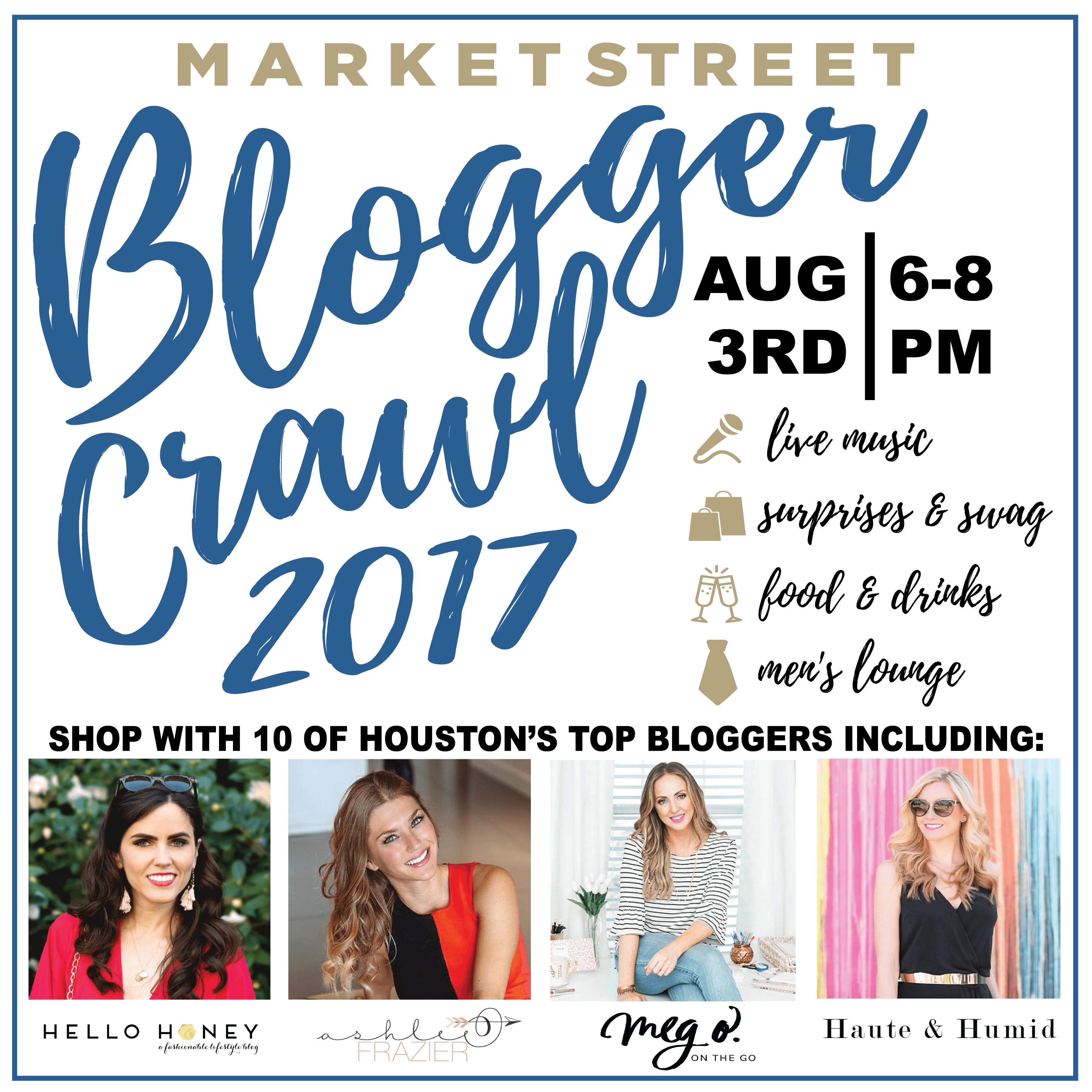 Houston Friends: Join me for the Market Street Blogger Crawl by Houston blogger Meg O. on the Go