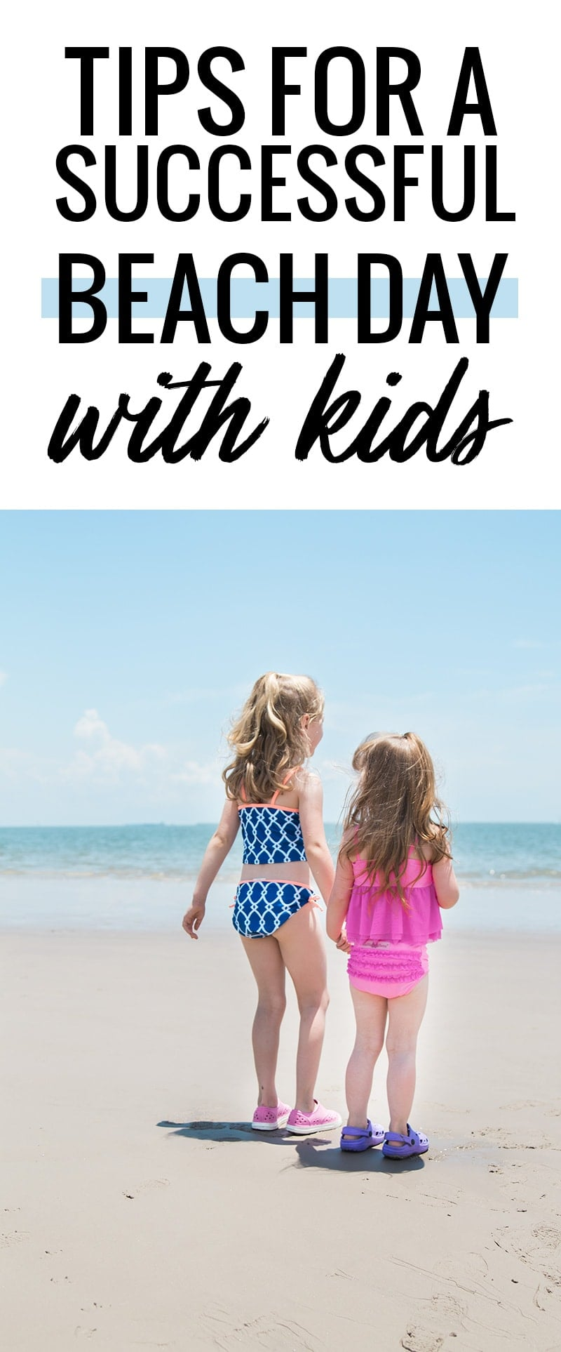 What to pack for the beach with kids, and other tips to make it a successful day!