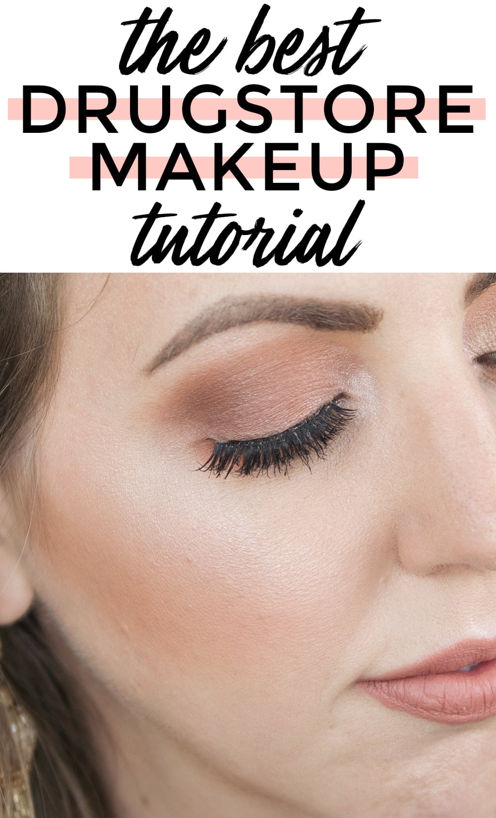 The best drugstore makeup tutorial - by Houston beauty blogger Meg O. on the Go