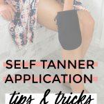 Popular Houston beauty blogger Meg O. on the Go shares the best drugstore self tanner + self tanner application tips and tricks