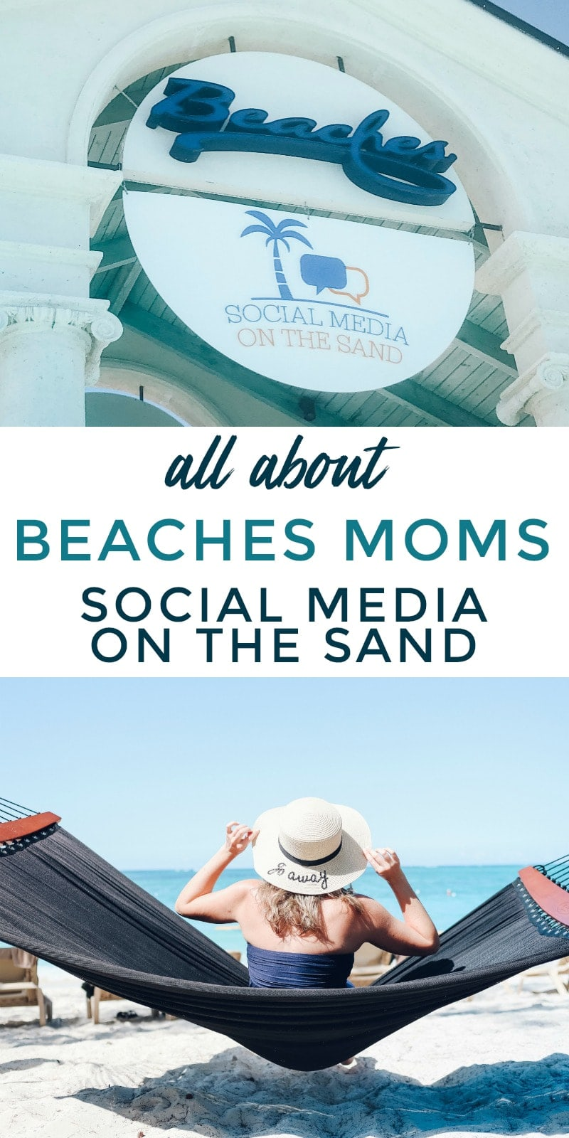 all about Beaches Moms Social Media on the Sand Conference in Turks and Caicos #beachesmoms #socialmediaonthesand