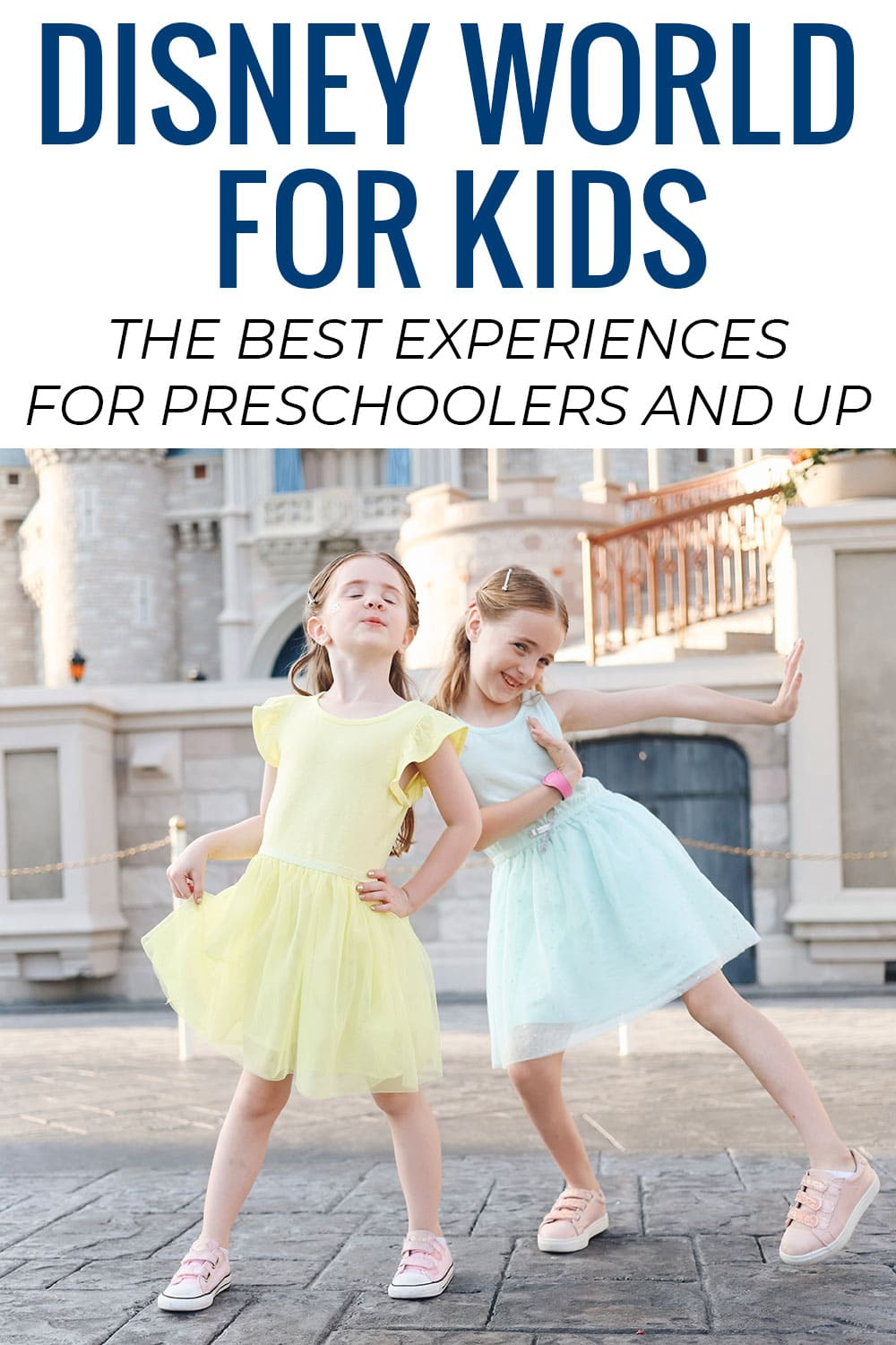 Disney World for Kids: The Best Experiences for Preschoolers