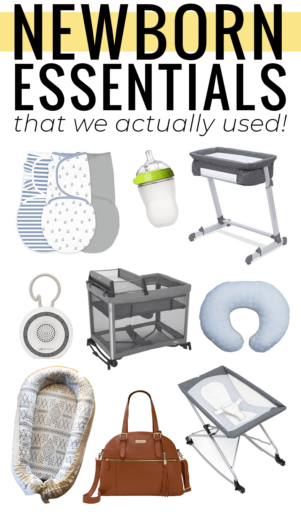 Houston blogger Meg O. shares her newborn essentials 2019 edition. All the baby must have items she actually used.