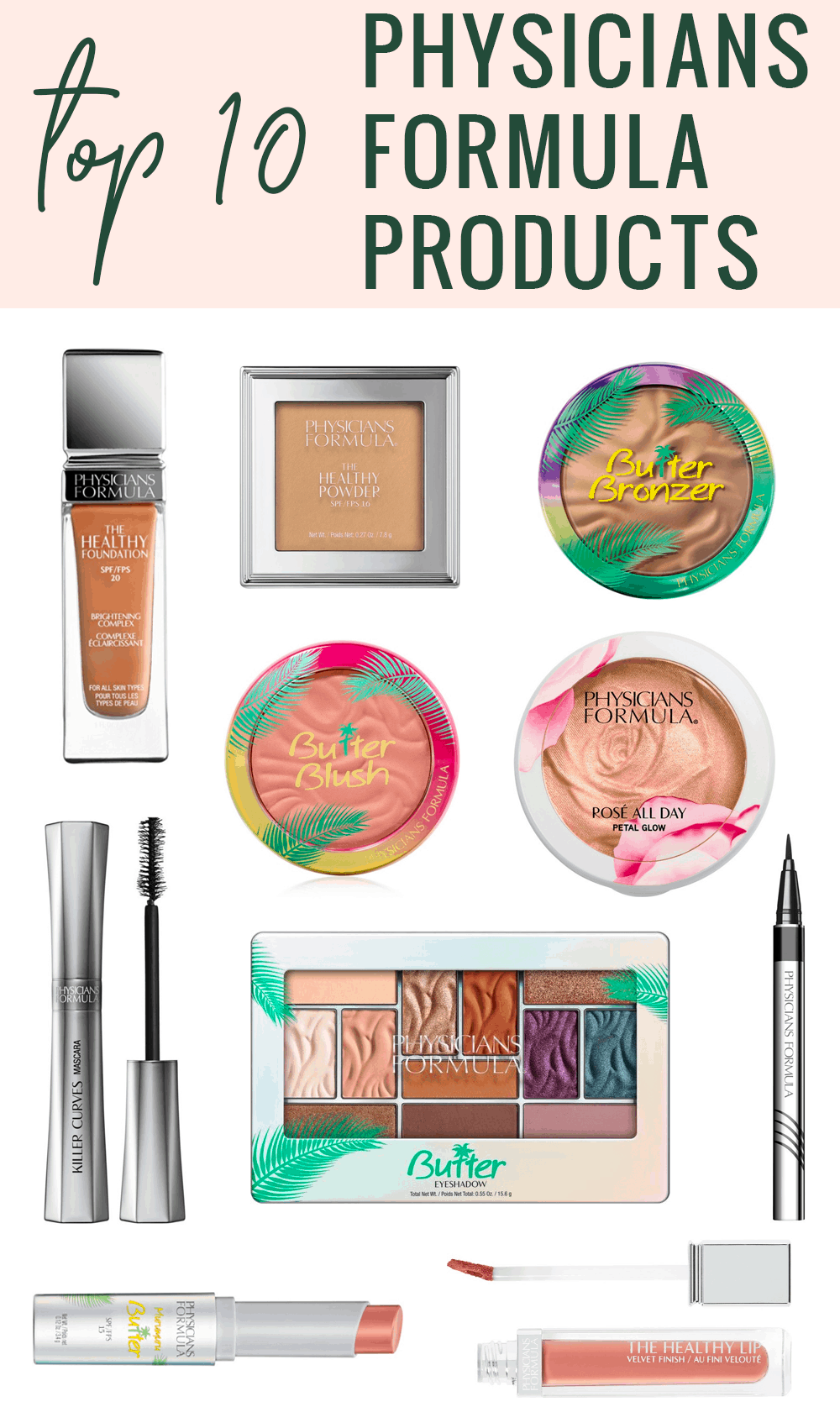 Houston beauty blogger Meg O. shares the top 10 best Physicians Formula products - eyeshadow, foundation, mascara, bronzer, and more!