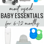 Most used baby items for 6-12 months - best baby items 2020