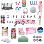 Gift Ideas for Girls Ages 5-10