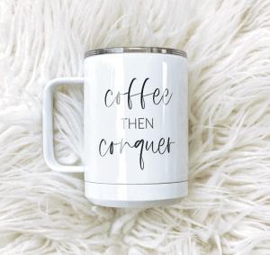 Amelia Rose & Co Coffee Then Conquer Mug